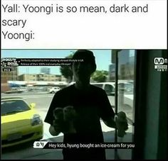 Would be i afraid if this happened? yes. Would i then realize its min yoongi and die? Yes.