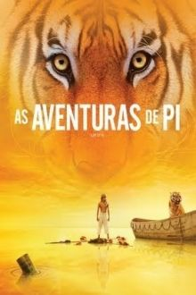 Estou Assistindo As Aventuras De Pi Online Dublado No Site Tvolink Filmes Series Asaventura Cartazes De Cinema As Aventuras De Pi Filmes Indicados Ao Oscar