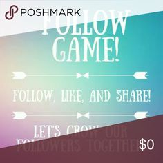 My first follow game! I figured I'd give this a whirl. Most everyone knows what to do -  follow me, like, share, follow everyone who has liked it. Tag your friends in the comments if you want! Let's grow these followers. ?? Other