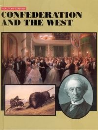 Confederation and the West by Douglas Baldwin Challenges And Opportunities, Canadian History, Social Change, Social Studies, Politics, Study, Education, Studio, Studying