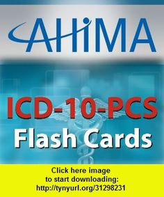 AHIMA�s ICD-10-PCS Flash Cards, iphone, ipad, ipod touch, itouch, itunes, appstore, torrent, downloads, rapidshare, megaupload, fileserve