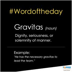#Gravitas Word Of The Day, Manners, Sentences, More Fun, Cool Kids, Board, Frases, Planks
