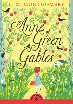 Anne of Green Gables by L. M. Montgomery in honor of Katie's 40th Birthday!