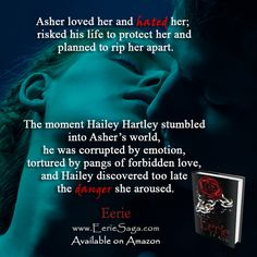 """Hailey and Asher have known each other for Hailey's entire life. Asher is her hero and the one """"man"""" she feels she can always count on. But when her romantic feelings for someone else grow, Asher doesn't take it very kindly..."""
