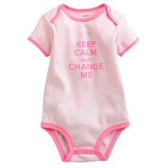 Carter's at Kohl's - Shop our wide selection of girls' clothes, including this Carter's Keep Calm and Change Me Bodysuit, at Kohl's.  #keepcalm #coupons