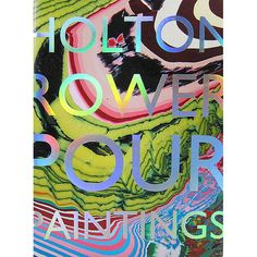 Holton_Rower-Pour_Paintings-cover.jpg