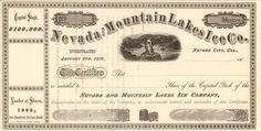 Nevada and Mountain Lakes Ice Company stock certificate circa 1870 (California):