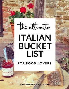 Ultimate Italian Bucket list for Food Lovers. A list of delicious foods to taste and experiences to have no matter where you are in Italy! #italianholidaystravel
