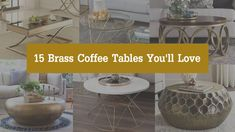 15 Brass Coffee Tables You'll Love - Cool Things to Buy 247 Coffee Table With Casters, Brass Coffee Table, Lift Top Coffee Table, Coffee Table With Storage, Round Coffee Table, Best Recliner Chair, Swivel Recliner Chairs, Lounge Chairs, Table Decor Living Room