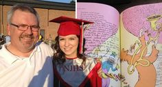 "Awesome Dad!!! I May do this for Maddie! This dad gave his daughter the Dr. Suess book ""Oh the Places You'll Go"" for her graduation gift. The special thing about it is that the father got every teacher and coach she ever had to write in it every since starting with Kindergarten. He presented it to her on her HS graduation day. WOW! I will have to remember this one. Can you imagine how special that would be?"
