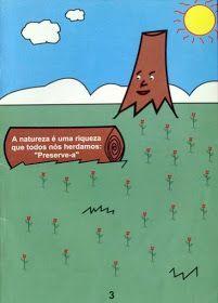 MIMOS E ENCANTOS DA EDUCAÇÃO : A ÁRVORE QUE NÃO QUERIA MORRER Letters, Sight Word Activities, Wealth, Books For Toddlers, Story In English, Kids Story Books, History, Fonts, Letter