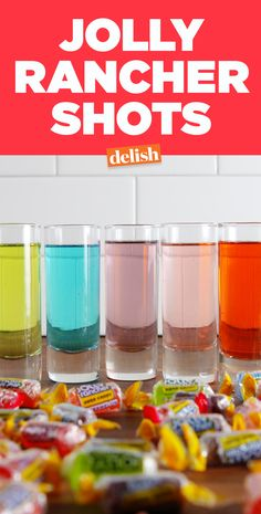 Jolly Rancher Shots prove that candy is dandy, but liquor is quicker. Get the recipe on Delish.com.