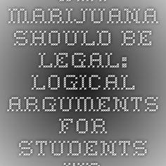 why cannabis should be legal essay