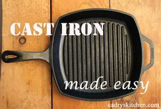 How to care for a cast iron skillet: It's easier than you think!
