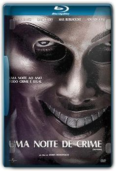 Uma Noite de Crime SU-TE (2013) 1h 26 Min Título Original: The Purge Assisti 08/2016 - MN 6,5/10 (No Pin it)