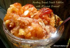 Monkey Bread Peach Cobbler with Almond Streusel on MyRecipeMagic.com