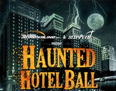 LIMITED TICKETS STILL AVAILABLE - BUY NOW!    A very limited amount of tickets remain available to Haunted Hotel Ball at Hilton Chicago. Buy your tickets now before they sell out!      HAUNTED HOTEL BALL... ONCE YOU CHECK IN, YOU NEVER CHECK OUT!