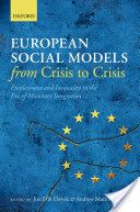 European social models from crisis to crisis : employment and inequality in the era of monetary integration.    Oxford University Press, 2015