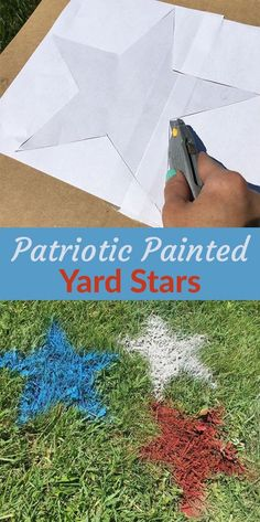 How to Make Patriotic Stars on your lawn for the Fourth of July. Your July 4th guests will flip over this unique BBQ decor idea! Make painted stars in red, white, and blue or what ever color matches your party theme!