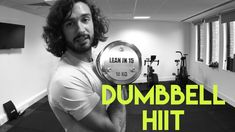 15 Minute Full Body Dumbbell HIIT Workout | The Body Coach - YouTube