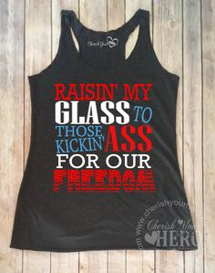 Raisin My Glass4th of July Tank Top or Tee by CherishYourHero