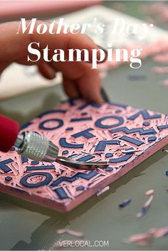 Mother's Day is around the corner.  Spread the love with creative stamping.  #MothersDay #Stamping #NewYork #NYC