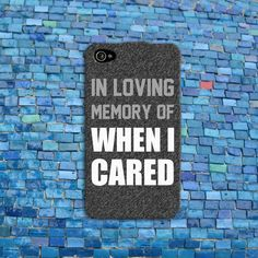 In Loving Memory Funny Phone Cover Cute Quote Case iPhone 4 4s 5 5s 5c 6 + Plus