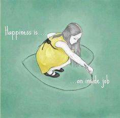 La felicidad es un trabajo interno