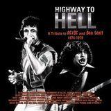 Highway to Hell: Tribute to Bon Scott & AC/DC [CD]