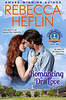 Tome Tender: Romancing Dr. Love (Sterling University #1) by Rebecca Heflin