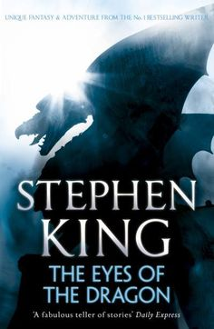 The Eyes Of The Dragon (Horror & ghost stories Book) by Stephen King
