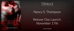♥Enter the #giveaway for a chance to win♥ @NancySThompson  StarAngels' Reviews: Release Blitz ♥ Stirred by Nancy S Thompson ♥ #giv...