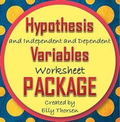 Three dual-sided worksheets about hypotheses, independent variables, and dependent variables for middle school science students Ag Science, 7th Grade Science, Science Resources, Middle School Science, Elementary Science, Science Classroom, Science Fair, Life Science, Teacher Resources