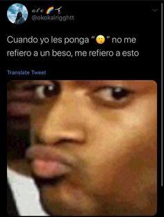 Really Funny Memes, Stupid Funny Memes, Funny Relatable Memes, Bff Images, Funny Images, Funny Pictures, Funny Spanish Memes, Spanish Humor, Love Phrases