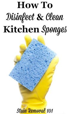 How to disinfect and clean kitchen sponges in two different ways on Stain Removal 101 Bathroom Cleaning Hacks, Household Cleaning Tips, Deep Cleaning Tips, House Cleaning Tips, Diy Cleaning Products, Spring Cleaning, Kitchen Cleaning, Kitchen Tips, Kitchen Sponge