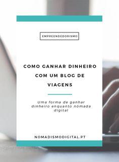 Como ganhar dinheiro com um blog de viagens | Empreendedorismo Digital via…