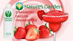 Strawberry Daiquiri Fragrance Oil- Natures Garden #fragranceoil #fragrances #soapmaking