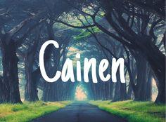 Cainen - baby boy name!