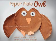 owlcraft and links to other owl crafts and printables Paper Plate Art, Paper Plate Crafts, Paper Plates, Bird Crafts, Animal Crafts, Preschool Arts And Crafts, Crafts For Kids, Origami, Printable Crafts