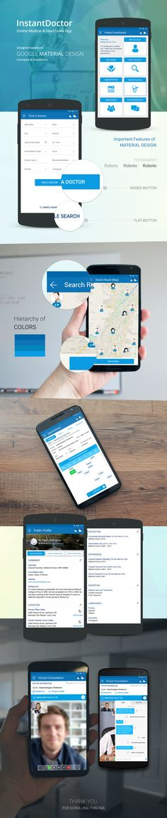 This is the Android version of InstantDoctor. I designed full webs application, iOS and Android versions of this app. This is the Android version and based on Google Material Design concepts and guidelines.