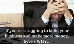 If you're struggling to build your business and make more money, here's WHY: http://brandonline.michaelkidzinski.ws/if-youre-struggling-to-build-your-business-and-make-more-money-heres-why/