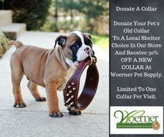 Be a part of our #collar #donation program at #Woerner #Landscape Source & #Pet Supply in #Pensacola!