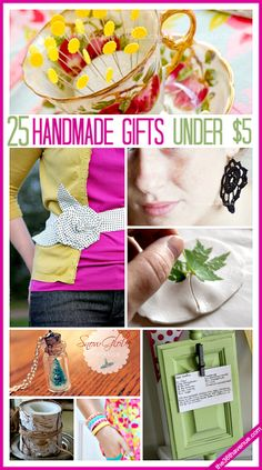 25 25 ADORABLE Handmade Gifts under $5! These handmade gifts are perfect for Christmas gifts, Mother's day Gifts, and even birthday gifts. They are affordable, adorable, and super easy gift ideas that you can make! MUST re-PIN!