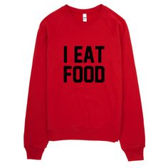 This I Eat Food Typography crew-necked sweater is made out of California fleece which, opposed to typical synthetic fleece, is made out of 100% extra soft ring-spun combed cotton. It's pre-washed to m