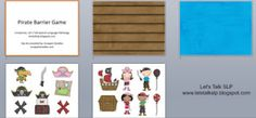 Pirate Barrier Game from Let's Talk SLP. Targets following directions, describing pictures, prepositions, etc. Free download!Pinned by SOS Inc. Resources. Follow all our boards at  http://pinterest.com/sostherapy  for therapy resources.