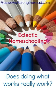 What is eclectic homeschooling, really? And does it work? Homeschooling Pros And Cons, Home Schooling, Preschool At Home, Educational Activities, Homeschool Curriculum, Teacher Resources, Student, Tips, Bright Ideas