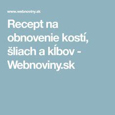 Recept na obnovenie kostí, šliach a kĺbov - Webnoviny.sk