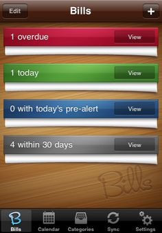 BillsOnYourTable.com     Pay your bills on time with a little app help! :-)   I'm going to try this!