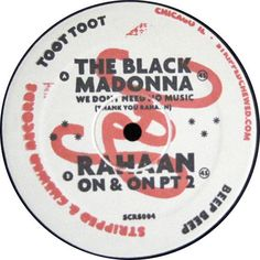 The Black Madonna / Rahaan- We Don't Need No Music (Thank You Rahaan)...