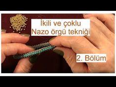 İkili ve çoklu Nazo örgü tekniğinde uçların birleştirilmesi. Bölüm 2/5 - YouTube